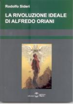 44983 - Sideri, R. - Rivoluzione ideale di Alfredo Oriani (La)