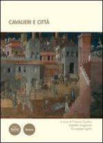45004 - Cardini-Gagliardi-Ligato, F.-I.-G. cur - Cavalieri e citta'