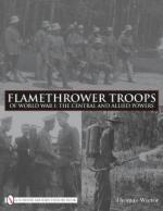 45023 - Wictor, T. - Flamethrower Troops of World War I: The Central and Allied Powers