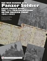 45032 - Garden-Andrew, D.-K. - War Diaries of a Panzer Soldier. Erich Hager with the 17th Panzer Division on the Russian Front 1941-1945 (The)