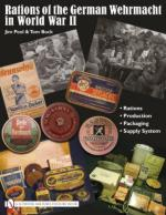 45033 - Pool-Block, J.-T. - Rations of the German Wehrmacht in WWII. Rations, Production, Packaging, Supply System