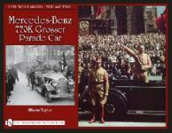 45036 - Taylor, B. - Hitler's Chariots Vol 2: Mercedes-Benz 770K Grosser Parade Car