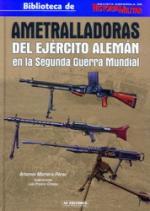 45064 - Mortera Perez, A. - Ametralladoras del Ejercito Aleman en la segunda guerra mondial