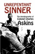 45082 - Askins, C. - Unrepentant Sinner. The Autobiography of Col. Charles Askins