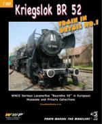 45106 - Koran et al., F. - Train in detail 01: Kriegslok BR 52. WWII German Steam Lokomotive Baureihe 52