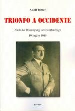 45132 - Hitler, A. - Trionfo in Occidente. Libro+CD