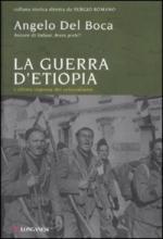 45166 - Del Boca, A. - Guerra d'Etiopia. L'ultima impresa del colonialismo