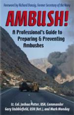 45324 - Stubblefield-Potter-Monday, G.-J.-M. - Ambush! A Professional's Guide to Preparing and Preventing Ambushes