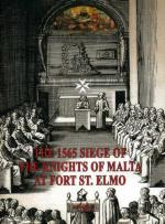 45335 - AAVV,  - 1565 Siege of the Knights of Malta at Fort St. Elmo (The)