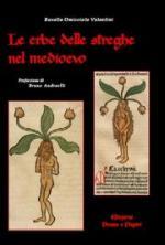 45339 - Omicciolo Valentini, R. - Erbe delle streghe nel medioevo (Le)