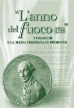 45360 - Ruggiero, M. - Anno del fuoco 1799. I cosacchi e la massa cristiana in Piemonte (L')