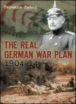 45365 - Zuber, T. - Real German War Plan 1904-1914 (The)