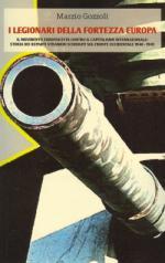 45503 - Gozzoli, M. - Legionari della fortezza Europa (I)