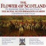 45556 - The Royal Scots Dragoon Guards ,  - Flower of Scotland CD