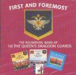 45563 - The Regimental Band of the 1st Queen's Dragoon Guards,  - First and Foremost 2 CD