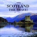 45568 - AAVV,  - Scotland the Brave! CD