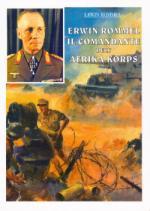 45628 - Rommel, E. - Erwin Rommel. Il comandante dell'Afrika Korps