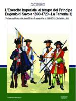45640 - Mugnai-Cristini, B.-L.S. - Esercito Imperiale al tempo del Principe Eugenio di Savoia 1690-1720. La Fanteria Vol 1 (L')
