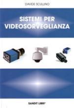 45675 - Scullino, D. - Sistemi per videosorveglianza