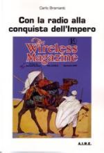 45681 - Bramanti, C. - Con la radio alla conquista dell'Impero