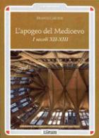 45690 - Cardini, F. - Apogeo del Medioevo. I secoli XII-XIII (L')