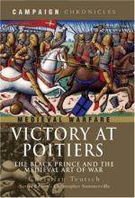 45730 - Teutsch, C. - Victory at Poitiers. The Black Prince and the Medieval Art of War