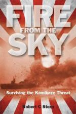 45734 - Stern, R.C. - Fire from the Sky. Surviving the Kamikaze Threat