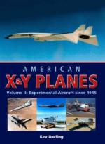 45798 - Darling, K. - American X and Y Planes Vol 2. Experimental Aircraft since 1945