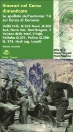 45801 - Juren-Pizzamus-Persegati, M.-P.-N. - Itinerari nel Carso dimenticato Vol 2. Le spallate dell'autunno '16 sul Carso di Comeno