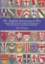 45808 - Simpkin, L. - English Aristocracy at War. From the Welsh Wars of Edward I to the Battle of Bannockburn (The)