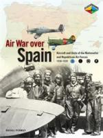 45882 - Permuy Lopez, R.A. - Air War over Spain. Aviators, Aircraft and Air Units of the Nationalist and Republican Air Forces 1936-1939