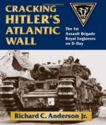45909 - Anderson, R.C. - Cracking Hitler's Atlantic Wall. The 1st Assault Brigade Royal Engineers on D-Day