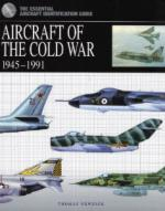 45920 - Newdick, C. - Aircraft of the Cold War 1945-1991