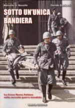 45933 - Novello, M.G. - Sotto un'unica bandiera. La Croce Rossa Italiana nella seconda guerra mondiale