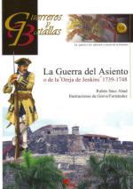 45939 - Saez Abad-Fernandez, R.-G. - Guerreros y Batallas 059: La Guerra del Asiento 1739-1748