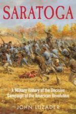45966 - Luzader, J.F. - Saratoga. A Military History of the Decisive Campaign of the American Revolution