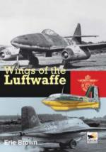 45985 - Brown, E. - Wings of the Luftwaffe. Flying the Captured German Aircrafts of WWII