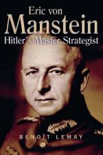 45994 - Lemay, B. - Erich Von Manstein. Hitler's Master Strategist