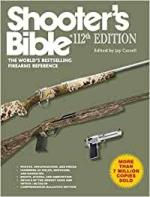 45998 - Cassell, J. cur - Shooter's Bible 108th Edition (2017). The World's Bestselling Firearms Reference