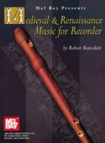 46037 - Bay, M. - Medieval and Renaissance Music for Recorder
