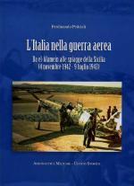 46073 - Pedriali, F. - Italia nella Guerra Aerea da El Alamein alle spiagge della Sicilia