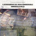 46080 - Storani-Storani, F.-N. - Ritrovamento del Regio Sommergibile Ammiraglio Millo (Il)