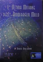 46081 - Palladino, P. - Ultima missione dell'Ammiraglio Millo (L') DVD