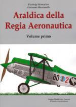 46112 - Moncalvo-Massimello, P.-G. - Araldica della Regia Aeronautica Vol 1