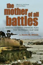 46125 - Woods, K.M. - Mother of All Battles. Saddam Hussein's Strategic Plans for the Persian Gulf War (The)