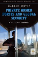 46176 - Ortiz, C. - Private Armed Forces and Global Security. A Reference Book