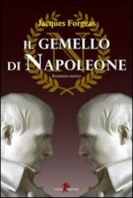 46203 - Forgeas, J. - Gemello di Napoleone (Il)