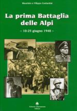46217 - Costantini-Costantini, M.-F. - Prima battaglia delle Alpi. 10-25 giugno 1940 (La)
