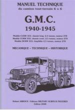 46228 - Arboux, H. - Manuel Technique du camion tout-terrain 6x6 GMC 1940-1945. Mecanique, Technique, Historique