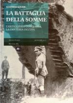 46251 - Gualtieri, A. - Battaglia della Somme. L'artiglieria conquista, la fanteria occupa (La)